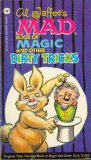 Al Jaffee's Mad Book Of Magic And Other Dirty Tricks