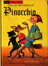 The Adventures of Pinocchio & The Story of King Arthur