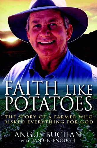 book review faith like potatoes