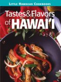 Tastes & Flavors of Hawaii