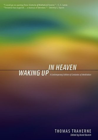 Waking Up In Heaven by Thomas Traherne