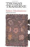 Thomas Traherne: Select Meditations