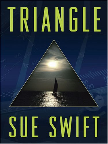 Triangle by Sue Swift