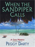 When the Sandpiper Calls: A Cozy Mystery (Christy Castleman, #1)