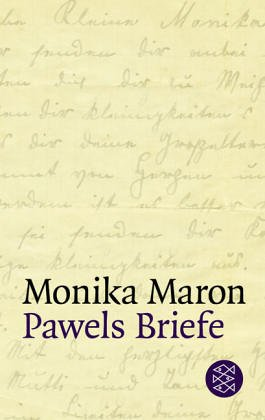 Pawels Briefe by Monika Maron