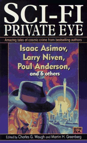 Sci-Fi Private Eye by Charles G. Waugh