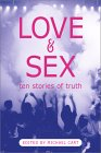 Love & Sex: Ten Stories of Truth