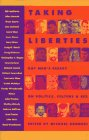 Taking Liberties: Gay Men's Essays On Politics, Culture, And Sex