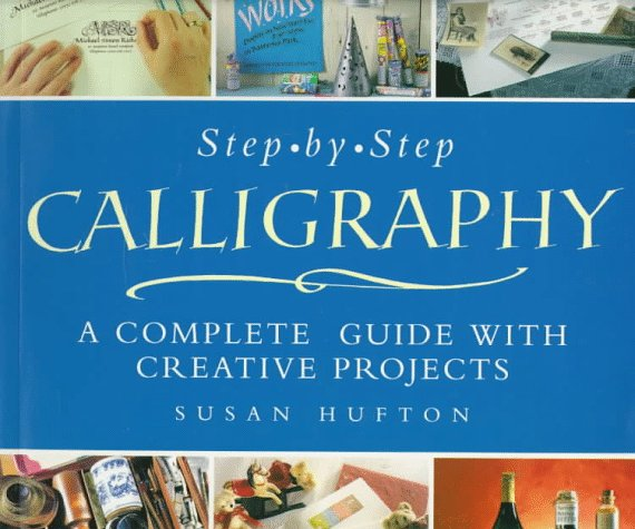 Step by calligraphy a complete guide with creative