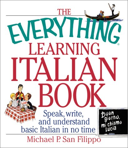 Everything Learning Italian by Michael P. San Filippo
