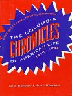 The Columbia Chronicles Of American Life, 1910 1992