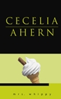 Mrs Whippy by Cecelia Ahern