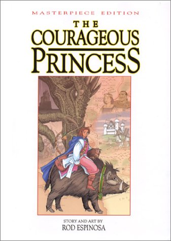 The Courageous Princess by Rod Espinosa