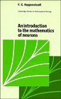 An Introduction To The Mathematics Of Neurons (Cambridge Studies In Mathematical Biology)