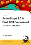 Action Script 3.0 In Flash Cs3 Professional Essential Training