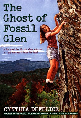 The Ghost of Fossil Glen by Cynthia C. DeFelice