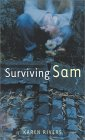 Surviving Sam by Karen Rivers