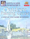 Alwyn And June Crawshaw's Outdoor Painting Course