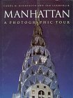 Manhattan: A Photographic Tour (Photographic Tour Series)