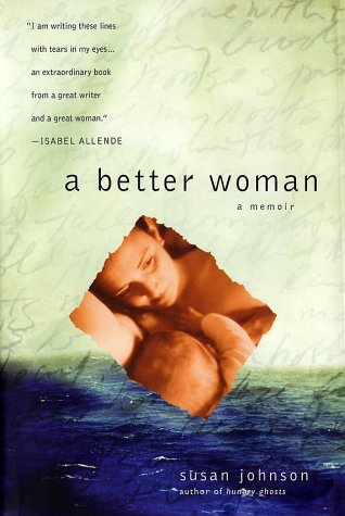 A Better Woman by Susan  Johnson