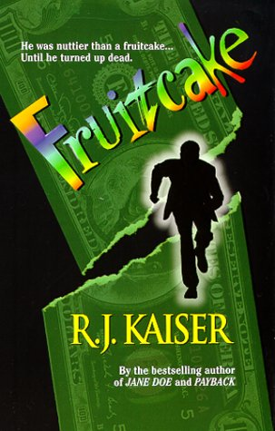 Fruitcake by R.J. Kaiser
