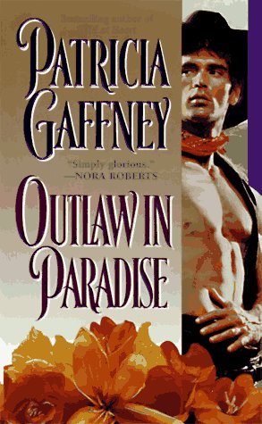 Outlaw in Paradise by Patricia Gaffney