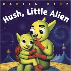 Hush, Little Alien (Board Book)