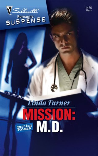 Mission: M.D.: Turning Points