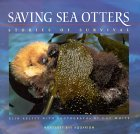 Saving Sea Otters: Stories of Survival