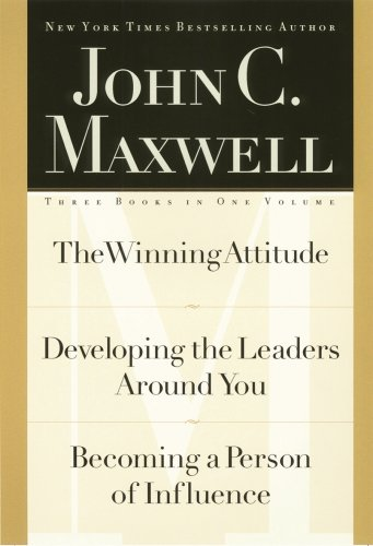 Ultimate Leadership 3-in-1 by John C. Maxwell