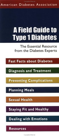 A Field Guide To Type 1 Diabetes