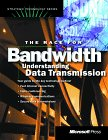 The Race for Bandwidth: Understanding Data Transmission