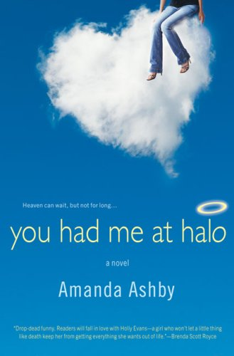 You Had Me At Halo by Amanda Ashby