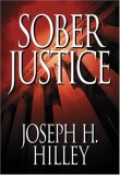 Sober Justice, A Mike Connolly Mystery