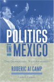 Politics In Mexico: The Democratic Transformation