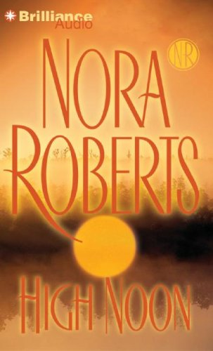 High Noon by Nora Roberts