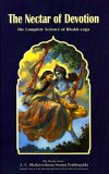 The Nectar Of Devotion: Complete Science Of Bhakti Yoga (The Great Classics Of India)