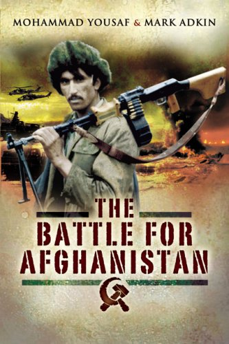 Battle for Afghanistan by Mohammad Yousaf