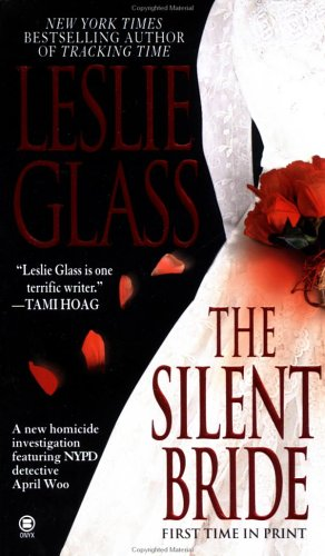 The Silent Bride by Leslie Glass