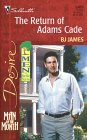 Return Of Adams Cade (Man Of The Month/Men Of Belle Terre) (Desire, 1309)
