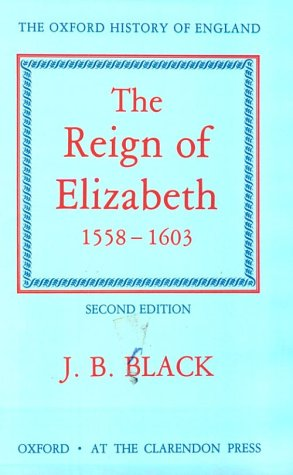 The Reign of Elizabeth, 1558-1603