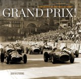 Grand Prix! Rare Images Of The First 100 Years
