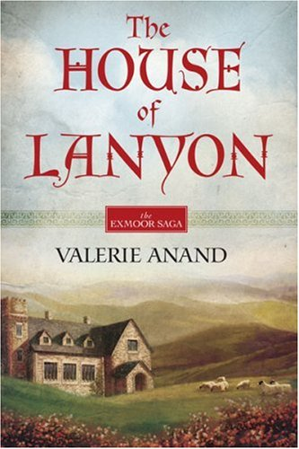 The House Of Lanyon (Exmoor Saga, #1)