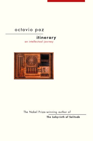 Itinerary by Octavio Paz