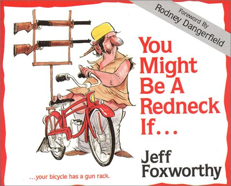 You Might Be a Redneck If.... by Jeff Foxworthy — Reviews ...