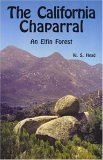 The California Chaparral: An Elfin Forest
