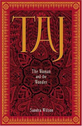 Taj: The Woman and the Wonder