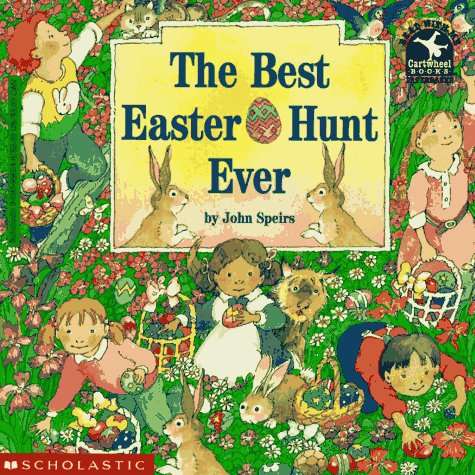 The Best Easter Egg Hunt Ever by John Speirs