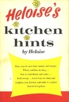 Heloise's Kitchen Hints