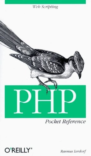 PHP Pocket Reference (Pocket Reference by Rasmus Lerdorf